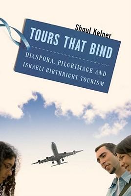Tours That Bind By Kelner, Shaul