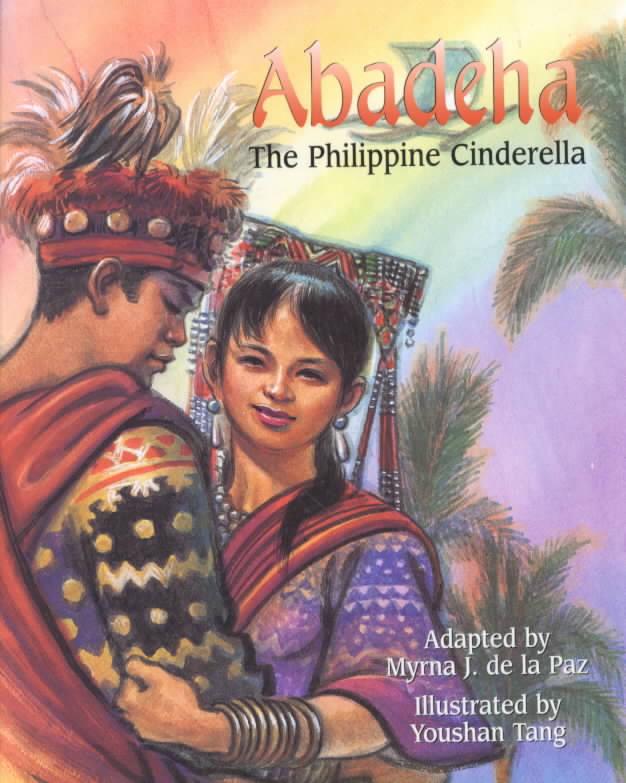 Abadeha By De LA Paz, Myrna J./ Tang, Youshang (ILT)/ Tang, You-Shan (ILT)